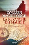 La revanche du maudit - L'espoir est une terre lointaine** | McCullough, Colleen. Auteur