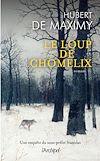 Le loup de Chomelix | Maximy, Hubert de