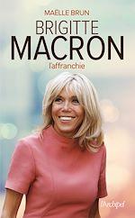 Download this eBook Brigitte Macron l'affranchie