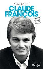 Download this eBook Claude François, j'y pense et puis j'oublie
