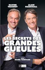 Download this eBook Les secrets des Grandes Gueules