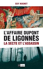 Download this eBook L'Affaire Dupont de Ligonnès