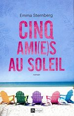 Download this eBook Cinq ami(e)s au soleil