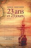 Télécharger le livre :  23 ans et 23 jours