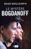 Télécharger le livre :  Le Mystère Bogdanoff