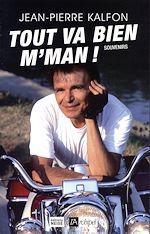 Download this eBook Tout va bien, m'man