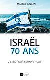 Israël. 70 ans.