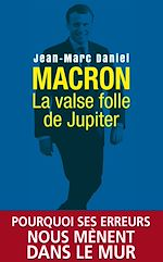 Download this eBook Macron, la valse folle de Jupiter