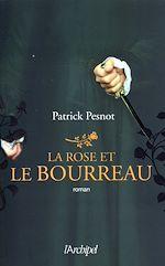 Download this eBook La rose et le bourreau