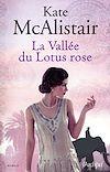 Télécharger le livre :  La vallée du lotus rose
