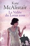 La vallée du lotus rose | McAlistair, Kate