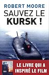 Télécharger le livre :  Sauvez le Kursk !