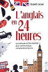 Télécharger le livre :  L'anglais en 24 heures