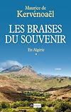 Les braises du souvenir | de Kervénoaël, Maurice