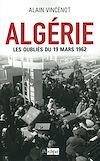 Télécharger le livre :  Algérie. Les oubliés du 19 mars 1962