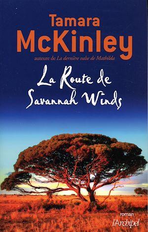 Téléchargez le livre :  La Route de Savannah Winds