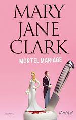 Téléchargez le livre :  Mortel mariage