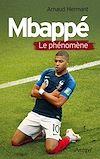 Télécharger le livre :  Mbappé, le phénomène