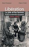 Télécharger le livre :  Libération : la joie et les larmes