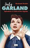 Télécharger le livre :  Judy Garland, splendeur et chute d'une légende