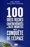 Télécharger le livre :  100 idées reçues, contrevérités et faits insolites sur la conquête de l'espace