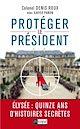 Télécharger le livre : Protégez le président !