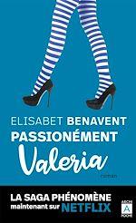 Téléchargez le livre :  Passionnément Valeria