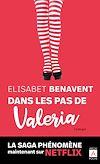 Dans les pas de Valeria | Benavent, Elisabet. Auteur