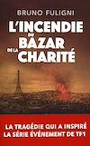 Télécharger le livre :  L'Incendie du Bazar de la Charité