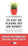 Télécharger le livre :  Ce pot de fleurs est un robot