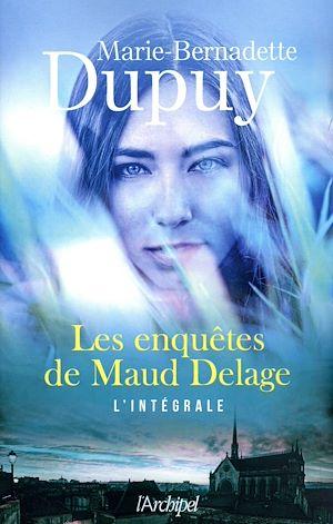 Téléchargez le livre :  Les enquêtes de Maud Delage - L'intégrale