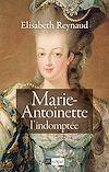 Télécharger le livre :  Marie-Antoinette - L'indomptée