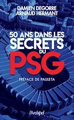 Download this eBook 50 ans dans les secrets du PSG