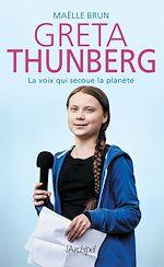 Download this eBook Greta Thunberg, la voix qui secoue la planète