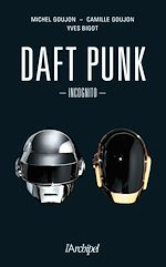 Download this eBook Daft Punk Incognito