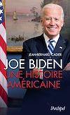 Télécharger le livre :  Joe Biden - Une histoire américaine