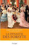 Télécharger le livre :  La dynastie des Forsyte - Version intégrale