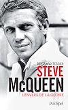 Télécharger le livre :  Steve McQueen - L'envers de la gloire