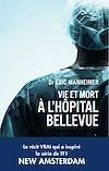 Télécharger le livre :  Vie et mort à l'hopital Bellevue