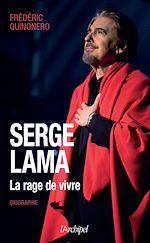Download this eBook Serge Lama - La rage de vivre