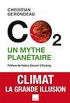 Télécharger le livre :  C02 un mythe planétaire