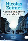 Télécharger le livre :  Comme une ombre dans la ville