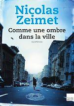 Télécharger cet ebook : Comme une ombre dans la ville