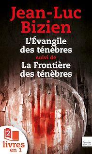 Téléchargez le livre :  La Trilogie des Ténèbres : tomes 1 et 2