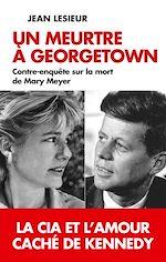 Téléchargez le livre :  Un meurtre à Georgetown