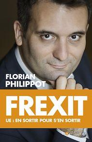 Téléchargez le livre :  Frexit