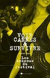 Télécharger le livre :  Voir Cannes et survivre