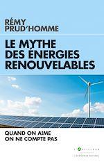 Download this eBook Le Mythe des énergies renouvelables