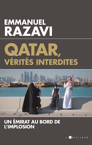 Téléchargez le livre :  Qatar,  vérités interdites