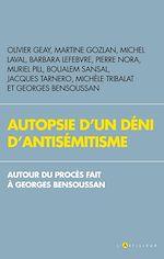 Download this eBook Autopsie d'un déni d'antisémitisme